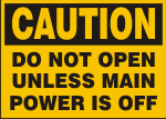 CAUTION DO NOT OPEN UNLESS MAIN POWER IS OFF.png (11973 bytes)