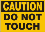 CAUTION DO NOT TOUCH.png (9525 bytes)