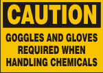 CAUTION GOGGLES AND GLOVES REQUIRED WHEN HANDLING CHEMICALS.png (13350 bytes)