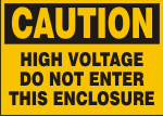 CAUTION HIGH VOLTAGE DO NOT ENTER THIS ENCLOSURE.png (11906 bytes)