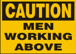 CAUTION MEN WORKING ABOVE.png (10261 bytes)