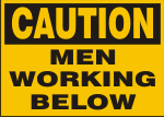 CAUTION MEN WORKING BELOW.png (10185 bytes)