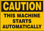 CAUTION THIS MACHINE STARTS AUTOMATICALLY.png (11411 bytes)