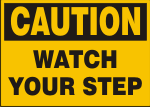 CAUTION WATCH YOUR STEP.png (9540 bytes)