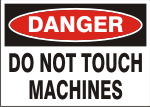 DANGER DO NOT TOUCH MACHINES.png (13260 bytes)