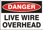 DANGER LIVE WIRE OVERHEAD.png (12301 bytes)