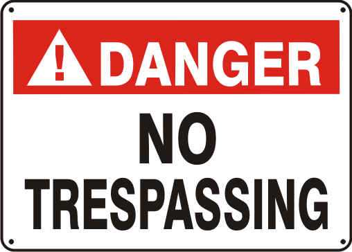 DANGER NO TRESPASSING.png (40392 bytes)