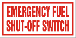 EMERGENCY FUEL SHUT OFF SWITCH ALUMINUM SIGN.png (6185 bytes)
