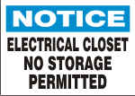 NOTICE ELECTRICAL CLOSET NO STORAGE PERMITTED.png (12468 bytes)