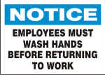 NOTICE EMPLOYEES MUST WASH HANDS BEFORE.png (13001 bytes)