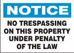 NOTICE NO TRESPASSING ON THIS PROPERTY.png (13441 bytes)