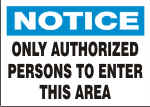 NOTICE ONLY AUTHORIZED PERSONS.png (12569 bytes)