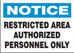 NOTICE RESTRICTED AREA AUTHORIZED PERSONNEL ONLY.png (12278 bytes)