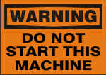 WARNING DO NOT START THIS MACHINE.png (11122 bytes)