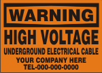 WARNING HIGH VOLTAGE UNDERGROUND ELECTRIC CABLE CUSTOM.png (12957 bytes)