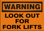 WARNING LOOK OUT FOR FORKLIFTS.png (10699 bytes)