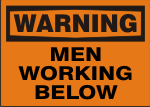 WARNING MEN WORKING BELOW.png (10433 bytes)