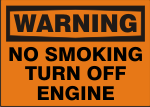 WARNING NO SMOKING TURN OFF ENGINE.png (11459 bytes)