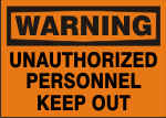 WARNING UNAUTHORIZED PERSONNEL KEEP OUT.png (11809 bytes)